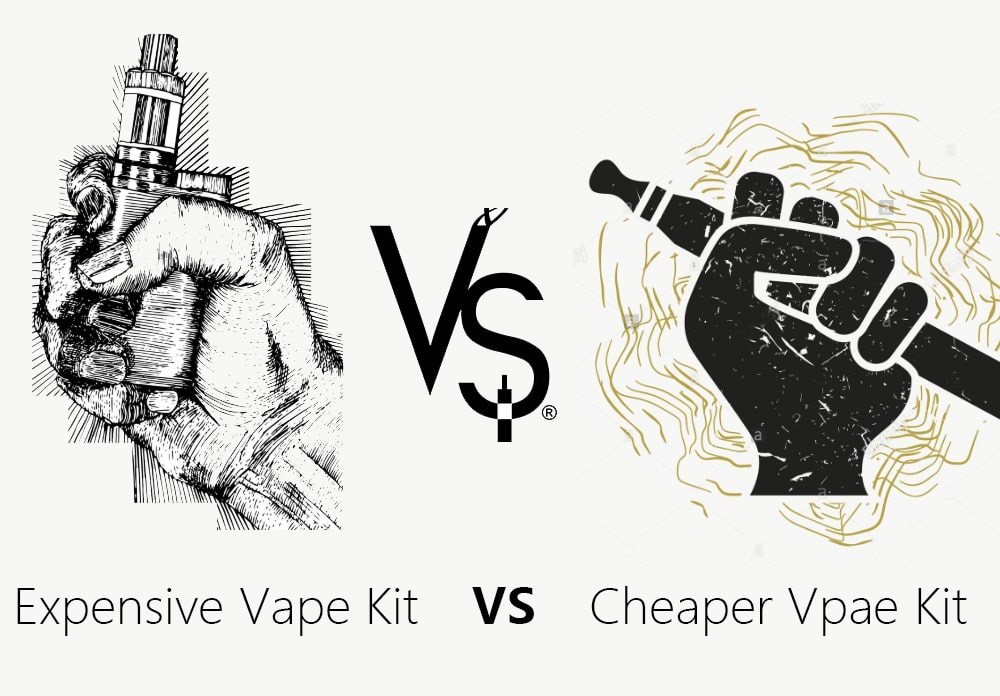 expensive vs cheaper vape kit